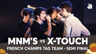 MNM'S vs X-TOUCH | French Tag Team Beatbox Championship 2018 | Semi Final