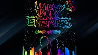 Happy Enemies - HOOD ANTHEM (Original Mix)