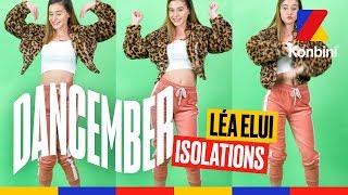 Dancember #23 - Isolations (ft Léa Elui)