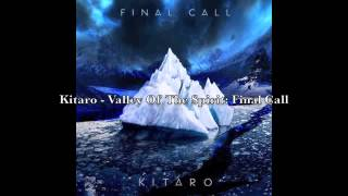 Kitaro - Valley Of The Spirit