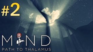 MIND Path To Thalamus Walkthrough - part 2 Gameplay No Commentary