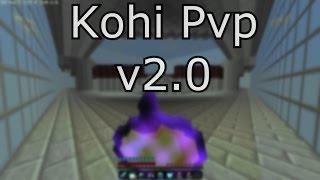 Kohi PvP Montage