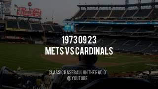 1973 09 23 Mets vs St Louis Cardinals (Bob Murphy, Ralph Kiner, Nelson)