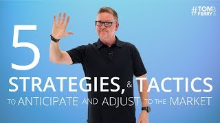 Five Adjustments You MUST Make to Guarantee SUCCESS in Any Market   #TomFerryShow
