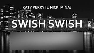 Katy Perry - Swish Swish ft. Nicki Minaj (Mark Pride Remix)