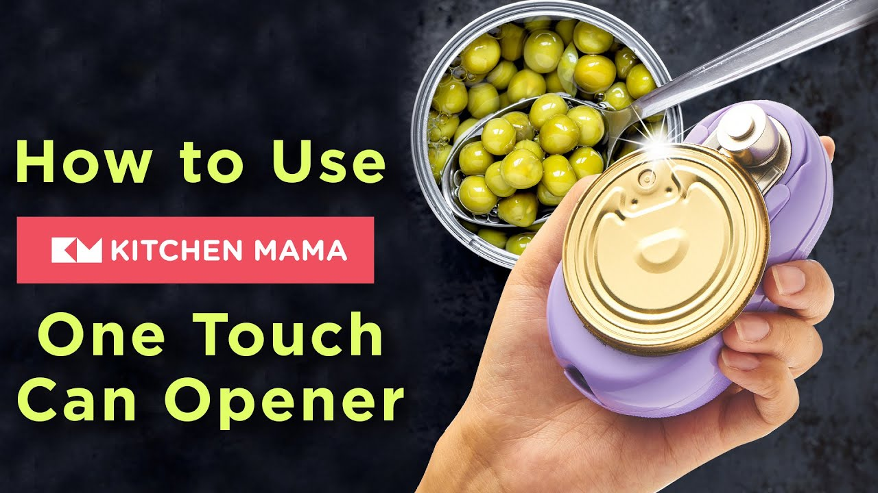 How To Use Kitchen Mama One Touch Can Opener Kitchen Mama Youtube