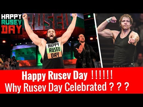 Why 'Rusev Day' is Celebrated ? 🔥 Dean Ambrose Update | Happy Rusev Day !!!
