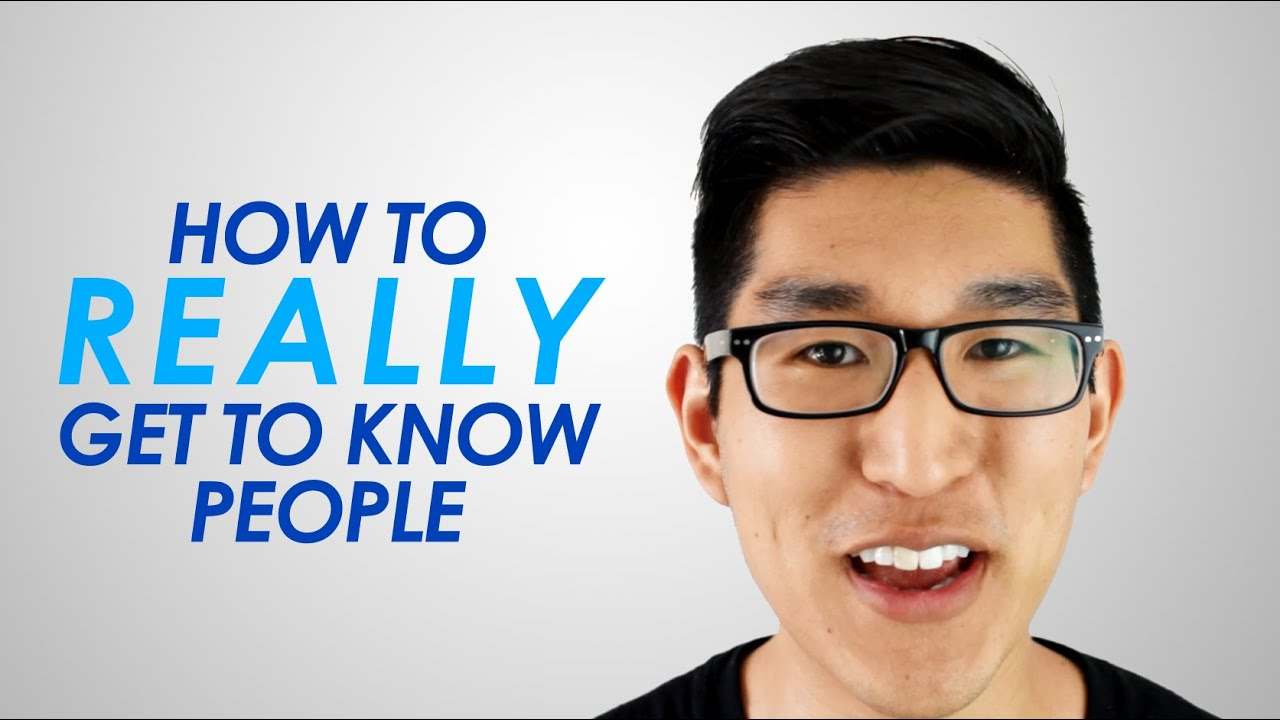 get to know people
