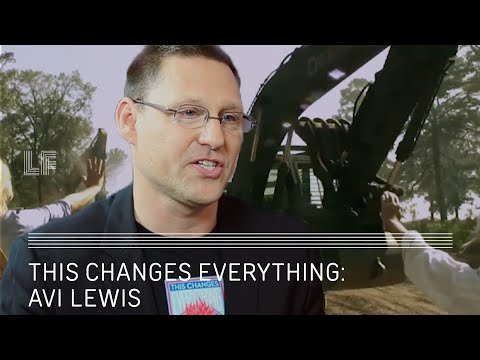 Avi Lewis: This Changes Everything