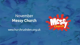 Messy Church - November - Wes Church Rushden