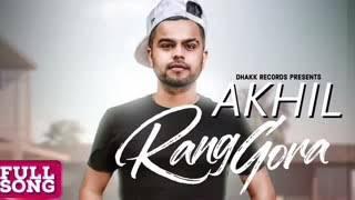 Rang gora Akhil mp3 full song