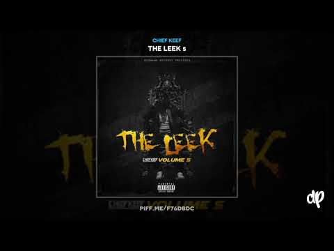 Chief Keef - Can't Wait [The Leek 5]