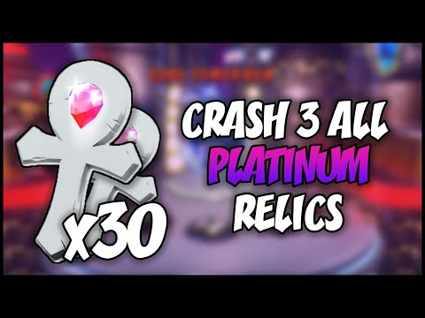 ALL PLATINUM RELICS - Crash Bandicoot 3: N. Sane Trilogy (HD)
