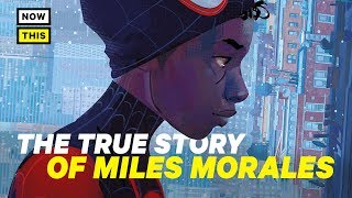 Miles Morales: The True Story of the Spider-Verse Star | NowThis Nerd