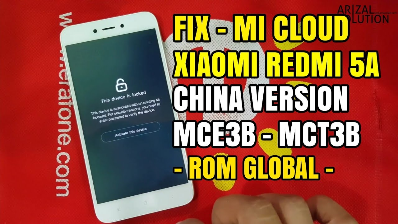 Xiaomi Redmi 5A Riva China Version MCT3B MCE3B Unlock Micloud Mi Account (Global Version) #1