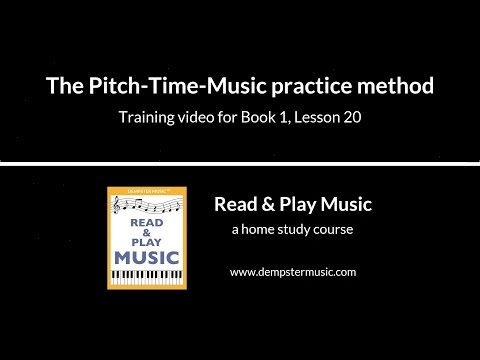 The Pitch-Time-Music practice method (Read & Play Music Course - Book 1 - Lesson 20)