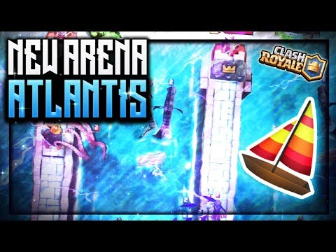 Clash Royale Update Leaks - New Atlantis Arena (Boat/Water Arena) + New Game Mode Update