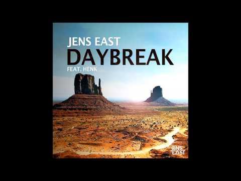 Jens East - Daybreak (ft. Henk)