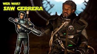 Wer war Saw Gerrera?