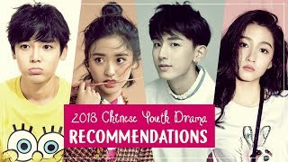 Recommendations Chinese Youth Drama 2018