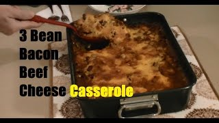 Bacon Beef Cheese Chili Bean Casserole Dip