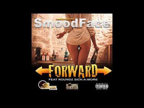 Smoodface & Roundz - Forward - November 2017