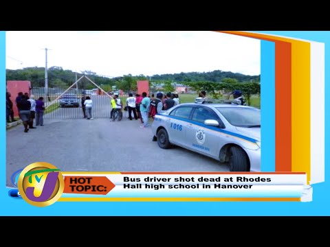 TVJ Smile Jamaica: Bus Driver Shot At High School In Hanover - February 26 2020