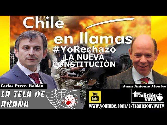 Chile en llamas. #YoRechazo la nueva Constitución chilena