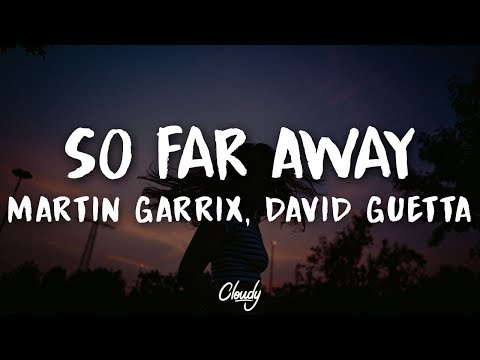 Martin Garrix & David Guetta - So Far Away (Lyrics) (ft. Jamie Scott & Romy Dya)