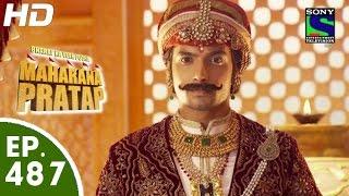 Bharat Ka Veer Putra Maharana Pratap - महाराणा प्रताप - Episode 487 - 15th September, 2015