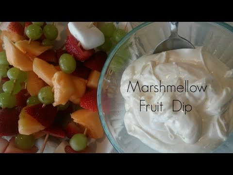 Marshmellow Fruit Dip 3 Ingredient Recipe