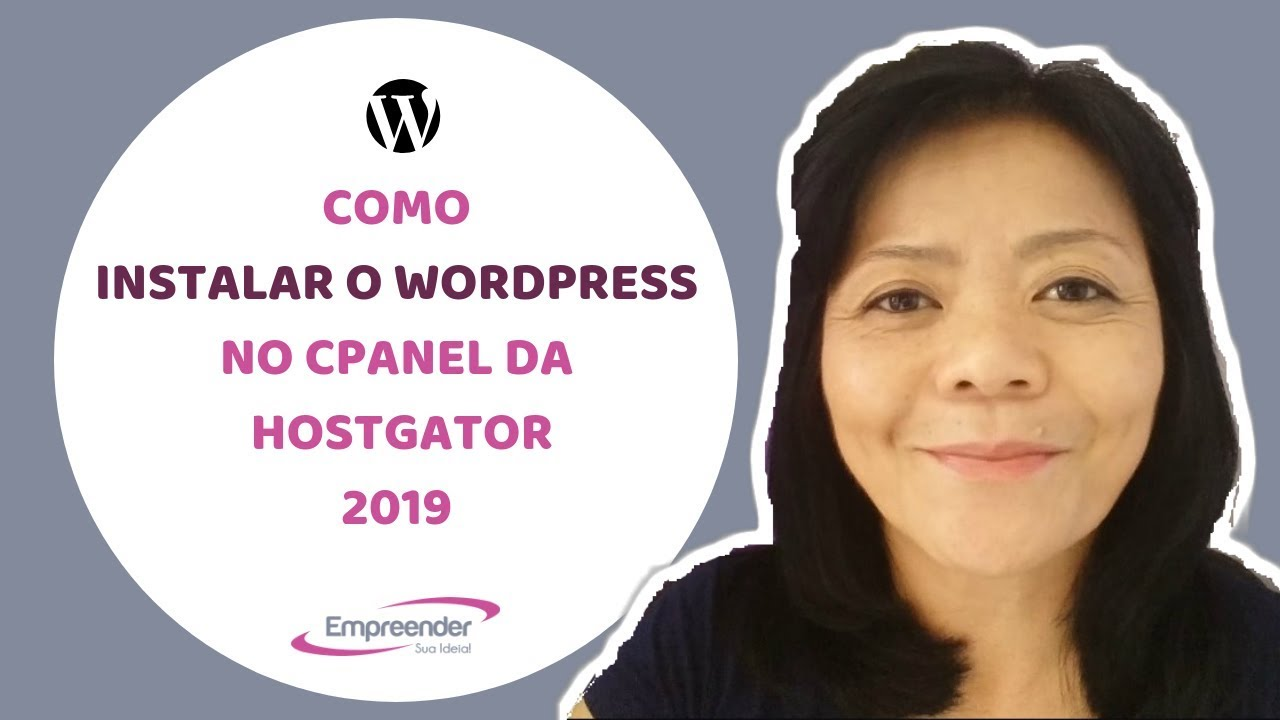 WORDPRESS COMO INSTALAR O WORDPRESS NO CPANEL DA HOSTGATOR 2019