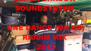 One Dance Riddim Mix 2014 Mixed By Black Shadow Soundsystem