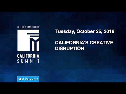 2016 CA summit - California's Creative Disruption