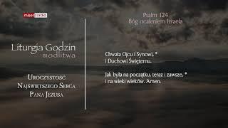 Liturgia Godzin   Modlitwa Południowa   Uroczystość Najświętszego Serca Pana Jezusa
