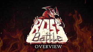 Boss Battle [Overview]