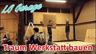 LB Garage - Neue Werkstatt nimmt Form an!