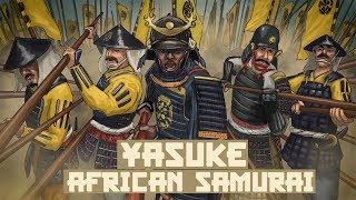 Yasuke: Story of the African Samurai in Japan