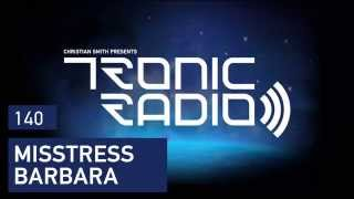 Tronic Podcast 140 with Misstress Barbara