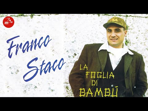 Foglia Di Bambu Remix.Franco Staco Avventura E Mare Youtube