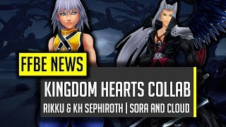 riku kh sephiroth upgrades to sora kh cloud best stmr ffbe final fantasy brave exvius