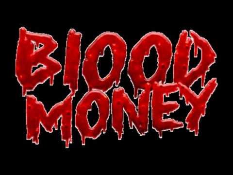 BLOOD MONEY - TONEZ PSR DJAY