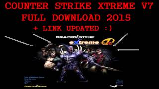 Gambar cover DOWNLOAD COUNTER STRIKE XTREME V7 2015 FULL FREE