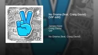 No Drama (feat. Craig David) (VIP Mix)