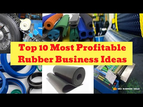 Top 10 Most Profitable Rubber Business Ideas | with small investment