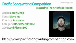 Corey Sleap - 2005 Pacific Songwriting Competition - 2nd Place Rock/Metal/Indie - Move me