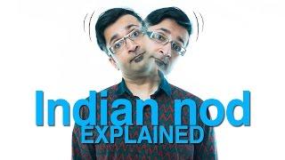 Indian Nod : Explained