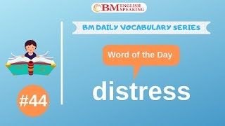 #bmenglish #distress #vocabularyword learn to speak english fluently with our app. app link: http://bit.ly/english-99 receive free updates of this daily voca...