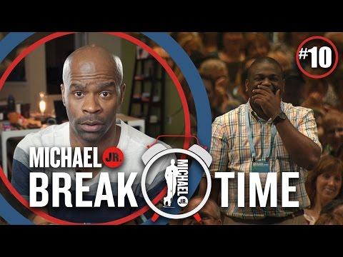 [#10] Mjr I Was Wondering | Break Time | Michael Jr.