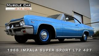 Muscle Car Of The Week Video #67: 1966 Chevrolet Impala Super Sport 427 4-Speed L72